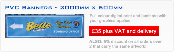 PVC Banners - 2000mm x 600mm - Contact us for more information on offers
